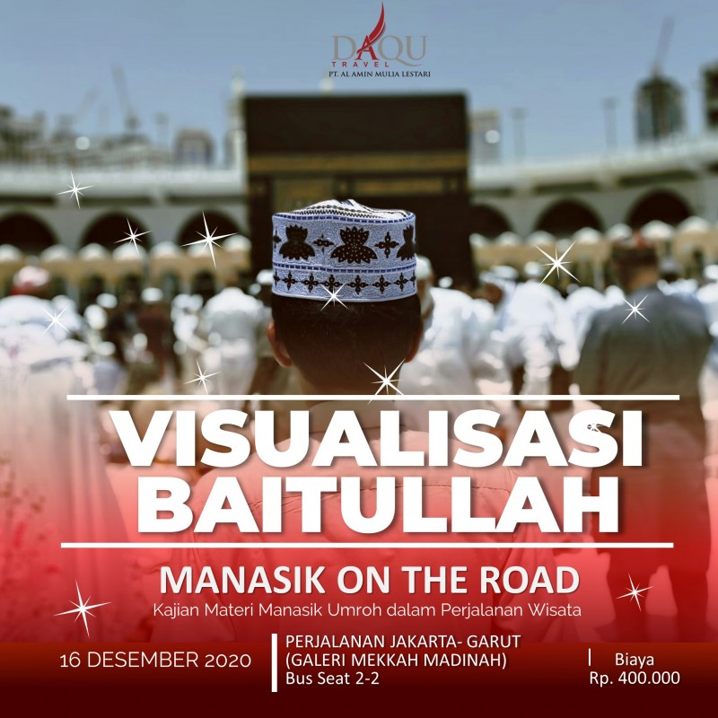 VISUALISASI BAITULLAH (MANASIK ON THE ROAD)